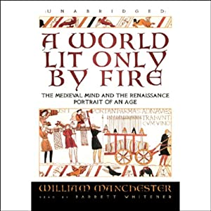 A World Lit Only by Fire Audiobook