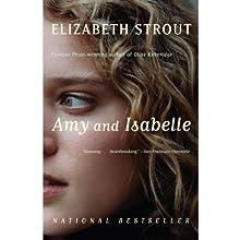 Amy and Isabelle: A Novel | Livre audio Auteur(s) : Elizabeth Strout Narrateur(s) : Stephanie Roberts