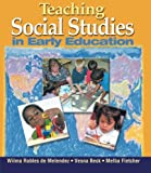Teaching Social Studies in Early Education (Early Childhood Education)