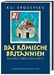 Das r�mische Britannien: Spuren seine...