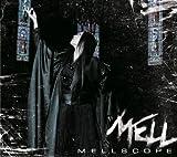 MELLSCOPE (初回限定盤)