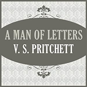 A Man of Letters | [V. S. Pritchett]