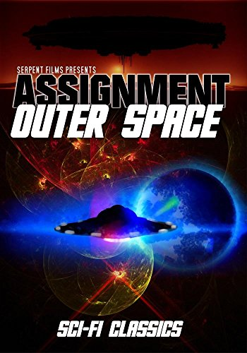 Assignment outer space movie trailer reviews and more for Outer space movies