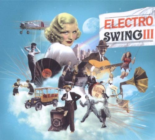 Electro Swing Vol. 3 Import Edition By Electro Swing (2011) Audio Cd