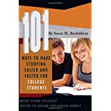 101 Ways to Make Studying Easier and Faster for College Students: What Every Student Needs to Know Explained Simply ~ Susan Marie Roubidoux