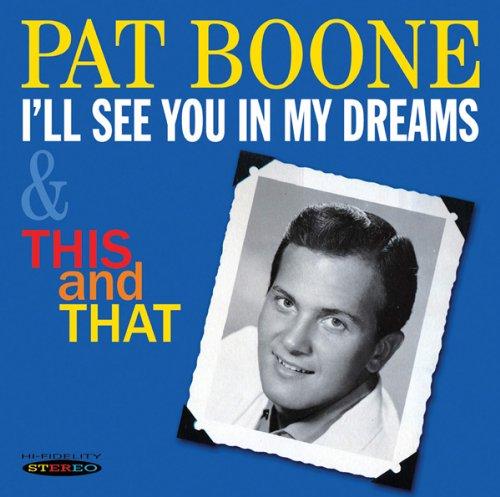 Pat Boone - I