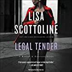 Legal Tender: A Rosato & Associates Novel | Lisa Scottoline