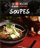 echange, troc Collectif - Les 60 meilleures soupes du monde Point final.