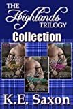 The Highlands Trilogy: Highland Vengeance, Highland Grace, Highland Magic (The Maclean Family Saga / Adventure Romance)