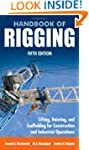 Handbook of Rigging: For Construction...