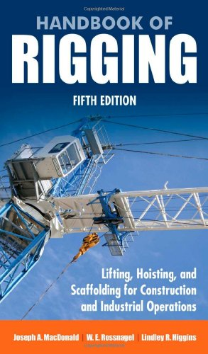 Handbook of Rigging: For Construction and Industrial Operations - McGraw-Hill Professional - 0071493018 - ISBN: 0071493018 - ISBN-13: 9780071493017