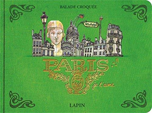 Paris, je t'aime : Balade croquée