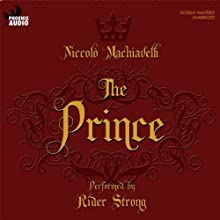 The Prince Audiobook by Niccolo Machiavelli Narrated by Rider Strong