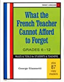 img - for What The French Teacher Cannot Afford to Forget (French Edition) book / textbook / text book