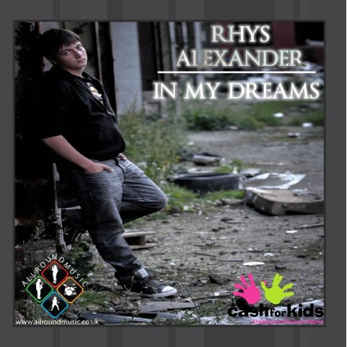 Rhys Alexander - In My Dreams