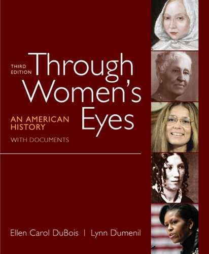 Through Women's Eyes, Combined Volume: An American History with...