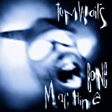 Bone Machineby Tom Waits