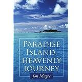 Paradise Island, Heavenly Journeyby Jon Magee