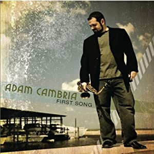 Adam Cambria -  First Song