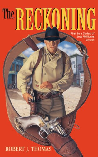 THE RECKONING: A Jess Williams Western