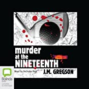 Murder at the Nineteenth | [J. M. Gregson]
