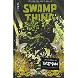 Swamp Thing, Tome 1par Scott Snyder