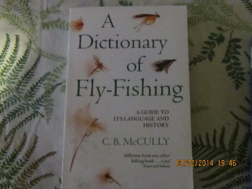 A Dictionary of Fly-Fishing