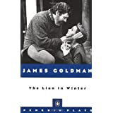 The Lion in Winter (Penguin Plays)by James Goldman