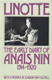 Linotte: The Early Diary of Anais Nin 1914-1920 (0151524882) by Anais Nin