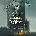 The Charmed Children of Rookskill Castle | Janet Fox