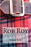 img - for Sir Walter Scott Classics: Rob Roy and Ivanhoe book / textbook / text book