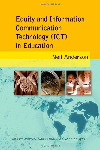 Equity And Information Communication Technology (Ict) In Education (New Literacies And Digital Epistemologies)