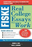 img - for Fiske Real College Essays That Work by Edward Fiske (2006-08-01) book / textbook / text book