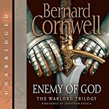 Enemy of God (       UNABRIDGED) by Bernard Cornwell Narrated by Jonathan Keeble
