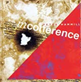 Incoherence by Peter Hammill