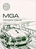 British Motor Corp MG, MGA 1500 and 1600CC Mk.2 (Official Workshop Manuals)