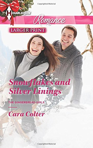 Image of Snowflakes and Silver Linings (Harlequin Romance\The Gingerbread Girls)