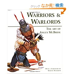 Warriors &amp; Warlords: The Art of Angus McBride (General Military)