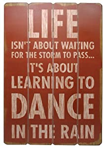 Capri PH41713-8 Wooden Wall Plaque with Vintage Look Finish, Life Isn't About Waiting for The Storm to Pass, 16 by 24-Inch
