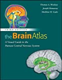 img - for The Brain Atlas: A Visual Guide to the Human Central Nervous System book / textbook / text book