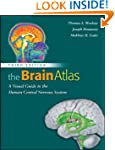 The Brain Atlas: A Visual Guide to th...