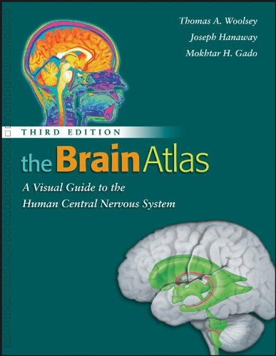 The Brain Atlas: A Visual Guide to the Human Central...