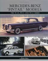 Mercedes-Benz 'Fintail' Models: The W110, W111 and W112 Series