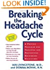 Breaking the Headache Cycle: A Proven Program for Treating and Preventing Recurring Headaches
