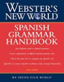 Gail Stein Webster's New World Spanish Grammar Handbook