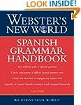 Webster's New World Spanish Grammar H...
