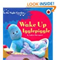 In the Night Garden: Wake Up Igglepiggle