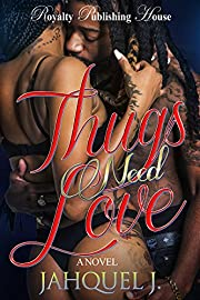 Thugs Need Love