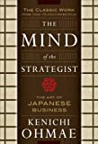 The Mind Of The Strategist: The Art of Japanese Business (0070479046) by Kenichi Ohmae