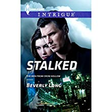Stalked (       UNABRIDGED) by Beverly Long Narrated by Susan Larkin
